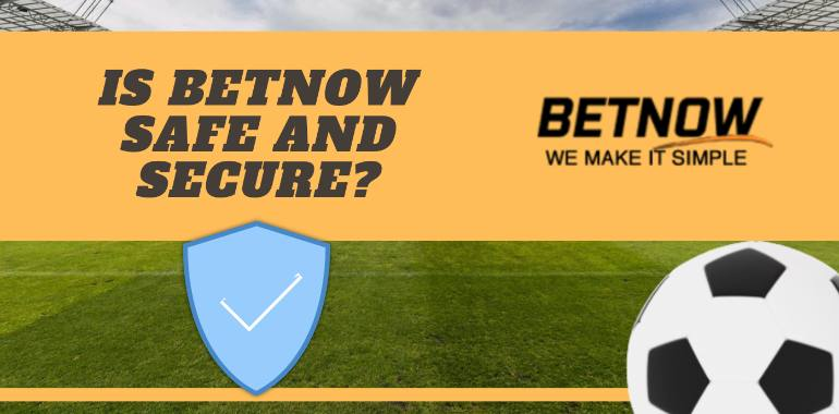 safety and security of Betnow