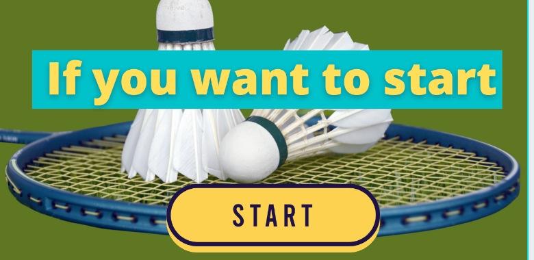 start badminton